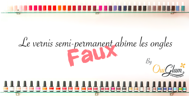 vernis-semi-permanent-ongle-vrai-faux-abime-soin-ouiglam